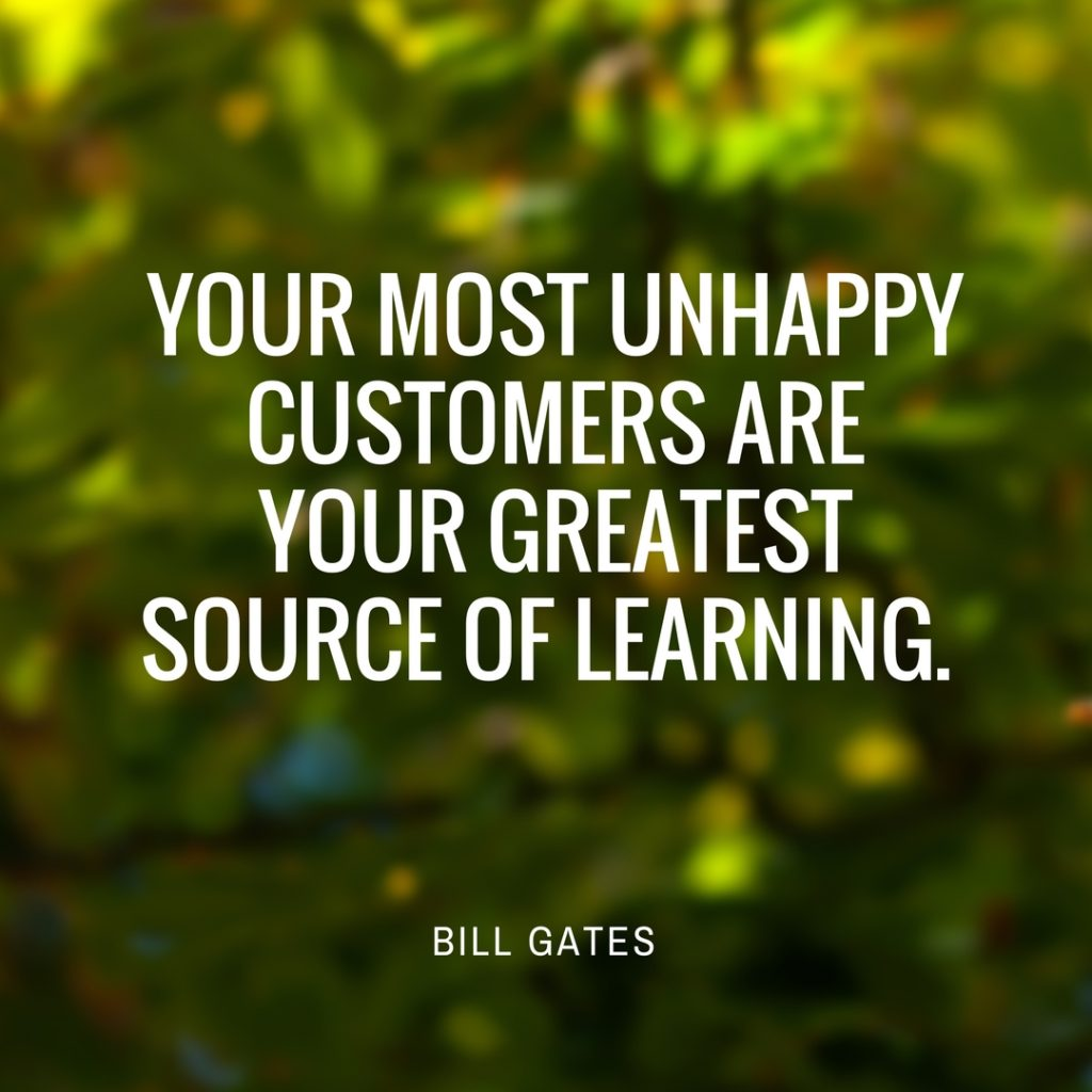unhappy customer quote bill gates